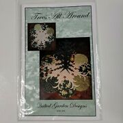 Trees All Around Table Topper Quilt Pattern By Quilted Garden Designs