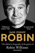 Robin The Definitive Biography Of Robin Williams By Dave Itzkoff English Pape