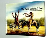 The Wild Colonial Boy And Other Bush Ballads Max Mannix - Id30545