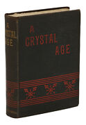 A Crystal Age W. H. Hudson First Edition 1st Printing 1887 Victorian Sci-fi
