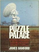 The Puzzle Palace Inside The National Security Agency Americaand039s Most Secret In
