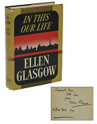In This Our Life Ellen Glasgow Signed First Edition 1st 1941 Pulitzer Prize