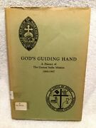 Vtg. Book God's Guiding Hand History Of Central India Mission Signed By Author