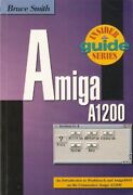 Amiga A1200 Insider Guide By Smith Bruce Paperback Book The Fast Free Shipping