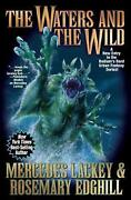 Waters And The Wild By Mercedes Lackey English Hardcover Book Free Shipping