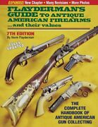 Flayderman's Guide To Antique American Firearms... And Their Values By Flayde…