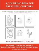 Easy Arts And Crafts For Kids A Coloring Book For Preschool Children This Boo