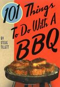 101 Things To Do With A Bbq By Tillett, Steve Hardback Book The Fast Free