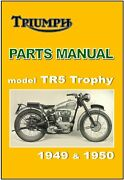 Triumph Parts Manual Tr5 Trophy 1949 And 1950 Replacement Spares Catalog List
