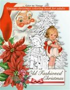 Retro Old Fashioned Christmas Vintage Coloring Book For Adults Paperback Or Sof