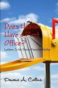 Does Heaven Have A Post Office Letters To My Dearly Departed Mother By Deneene