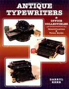 Antique Typewriters And Office Collectibles Identification And Value Guide Byandhellip