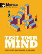 Mensa - Test Your Mind Twenty Iq Tests From The Masters Of Intelligence By Mens