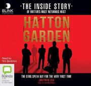 Hatton Garden The Inside Story The Gang Finally Talks From Behind Bars By Jona