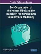 Self-organization Of The Human Mind And The Transition From Paleolithic To Behav