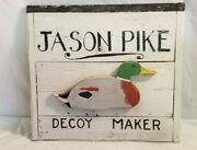 Folk Art Hand Made Painted Colored Wood Sign Jason Pike Decoy Maker 18 By 20