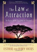 The Law Of Attraction The Basics Of The Teachings Of Abraham By Hicks Jerry