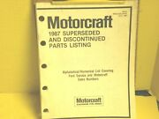 1987 Motorcraft Superseded And Discontinued Parts Catalog / Manual 155 Page Sign