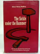 The Sickle Under The Hammer.oliver Henry Radkey - 1963 Id77346