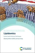 Lipidomics Current And Emerging Techniques By Yu William Griffiths English Ha