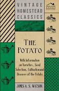 Potato - With Information On Varieties, Seed Selection, Cultivation And Diseases