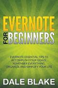 Evernote For Beginners Evernote Essential Tips To Accomplish Your Goals, Rem...