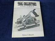 The Antique Tool Collector Guide With Values Ronald S. Barlow