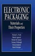 Electronic Packaging Materials And Their Properties By Rakesh Agarwal English