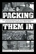 Packing Them In An Archaeology Of Environmental Racism In Chicago, 1865–195...