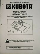 Kubota Tractor Rotary Tiller Attachment Model G4000 Operator With Parts Manual