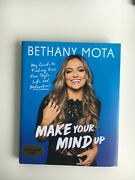 Make Your Mind Up Bybethany Mota Signedfirst Editionandcollectibleandgift Book