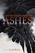 An Inheritance Of Ashes By Bobet Leah Book The Fast Free Shipping