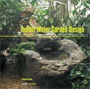 Indoor Water Garden Design By Rees, Yvonne Book The Fast Free Shipping