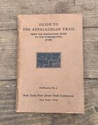 Rare 1934 1st Ed. Guide To The Appalachian Trail Thru Ct, Ny, Nj, And Pa. 10 Maps