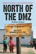 North Of The Dmz Essays On Daily Life In North Korea Paperback Or Softback