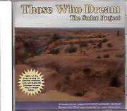 Those Who Dream - The Sudan Project New Cd
