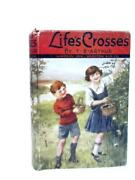 Life's Crosses And How To Meet Them T. S. Arthur Id36144