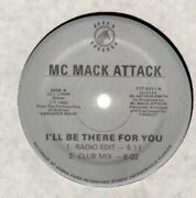 Mc Mack Attack Ill Be There For You / Death Row Vinyl Single 12inch Near Mint