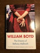 Signed The Dreams Of Bethany Mellmoth By William Boyd - Penguin - H/b D/w 2017