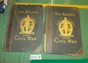 The Soldier In Our Civil War Vol I And Ii