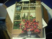 The Flower World Of Williamsburg By Joan Parry Dutton