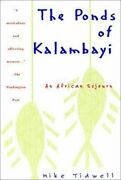 The Ponds Of Kalambayi An African Sojourn