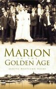 Marion In The Golden Age Hardback Or Cased Book