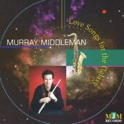 Murray Middleman - Love Songs For The Galaxy New Cd