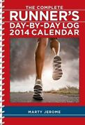 The Complete Runner's Day-by-day Log 2014 Calendar