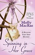 New Spinning In Her Grave A Haunted Yarn Shop .. 9781410470867 By Macrae Molly