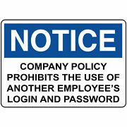 Horizontal Metal Sign Multiple Sizes Notice Policy Prohibits Employeeand039s Login
