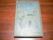 Antique 1911 Lost On The Moon Roy Rockwood Great Marvel Series Hc Sci-fi Book