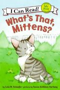Whats That Mittens My First I Can Read Mittens - Level ... By Schaefer, Lola M