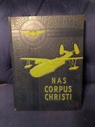 1954 Nas Corpus Christi, Naval Air Station Yearbook. Includes Blue Angles